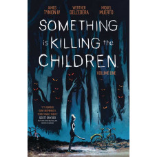 Something Is Killing The Children Vol1 TP Graphic Novel